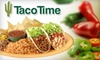 Taco Time NW - Seattle: $10 for $20 Worth of Fresh, Fast, Healthy Mexican Fare at Taco Time
