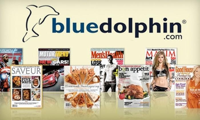 BlueDolphin.com: $10 for $20 Toward Magazine Subscriptions from BlueDolphin.com