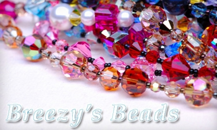 Breezy's Beads - Tampa Bay Area: $25 for $50 Worth of Beads, Classes, and Supplies at Breezy's Beads