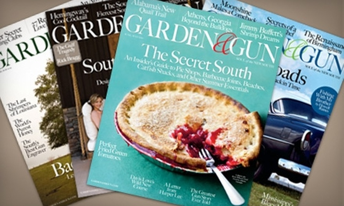 """Garden & Gun"" Magazine - Baltimore: $10 for a One-Year Subscription (Six Issues) to ""Garden & Gun"" Magazine"