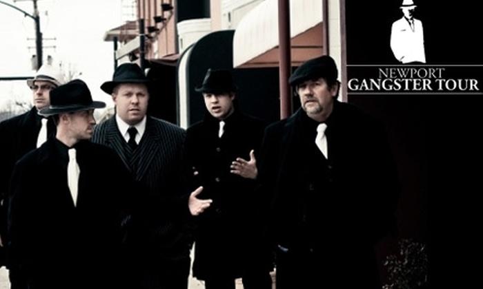 Newport Gangster Tour - Newport: $7 Ticket to Newport Gangster Tour ($15 Value)