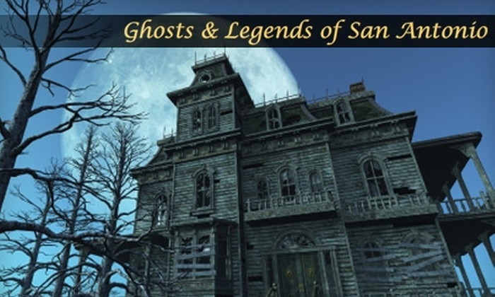 Ghosts & Legends of San Antonio - Downtown: $9 for One Adult Ghost Tour Ticket at Ghosts & Legends of San Antonio (Up to $18 Value)