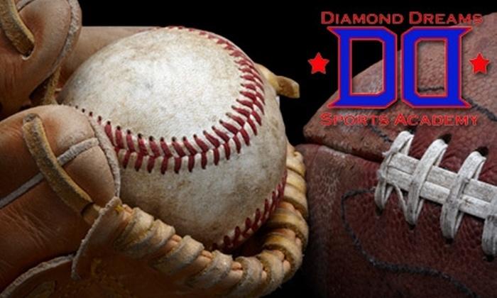 Diamond Dreams Sports Academy - Twain: $37 for One Enrollment to Youth Baseball, Softball, or Football Camp at Diamond Dreams Sports Academy ($75 Value)