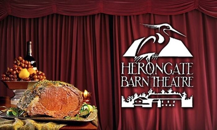Herongate Barn Theatre - Pickering: $28 for One Ticket to a Theatrical Performance and Dinner, or $15 for Performance Only, at Herongate Barn Dinner Theatre in Pickering (Up to $62 Value)