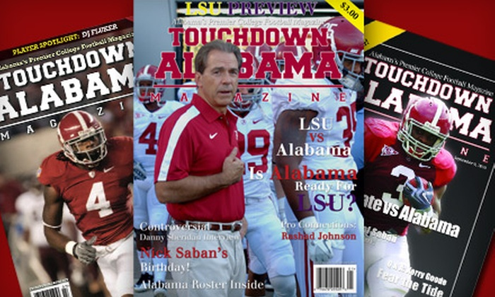 "Touchdown Alabama Magazine: Hard-Copy or Digital Subscription to ""Touchdown Alabama Magazine"" (Up to 75% Off)"