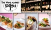 The Wine Market - Riverside: $15 for $30 Worth of American Cuisine and Fine Wine at The Wine Market Cafe