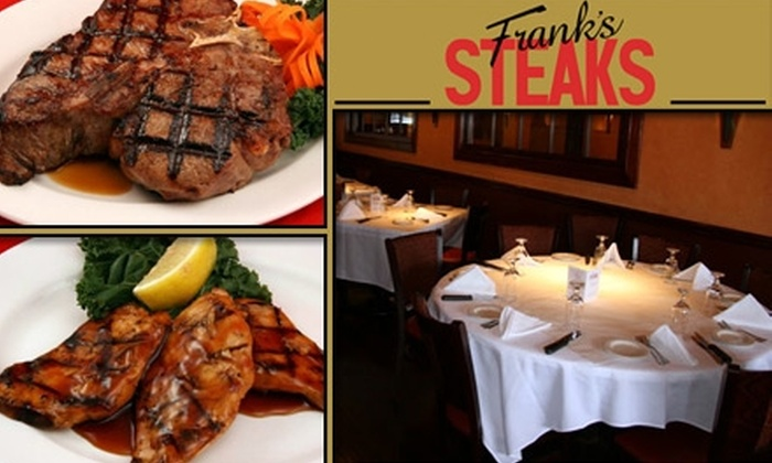 Frank's Steaks  - Long Island: $20 for $40 Worth of Steak and Quaffs at Frank's Steaks