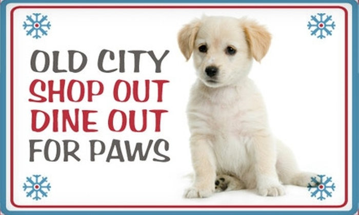 Old City Shop Out Dine Out For Paws - North Philadelphia West: $9 for a Ticket to the Old City Shop Out Dine Out for Paws Benefit on Wednesday, December 8 ($20 Value)