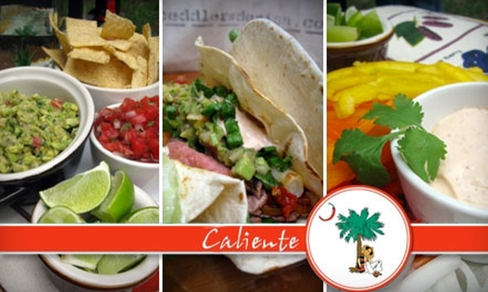 Caliente - Bear Swamp: $7 for $15 of Lowcountry Mexican Cuisine and Drinks at Caliente