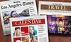 """Los Angeles Times"": 52-Week Subscription to the Sunday or Thursday–Sunday Edition of the ""Los Angeles Times"" (Up to 81% Off)"