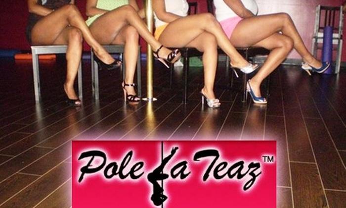 PoleLaTeaz - Woodlake/ Briar Meadow: $25 for Four Classes at PoleLeTeaz ($60 Value)
