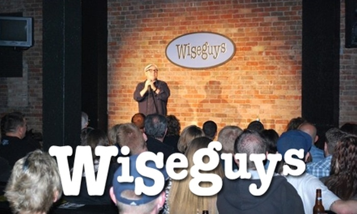 Wiseguys Comedy Club - Multiple Locations: $10 for Two Tickets to a Show at Wiseguys Comedy Club (Up To $20 Value). Good at Two Locations.