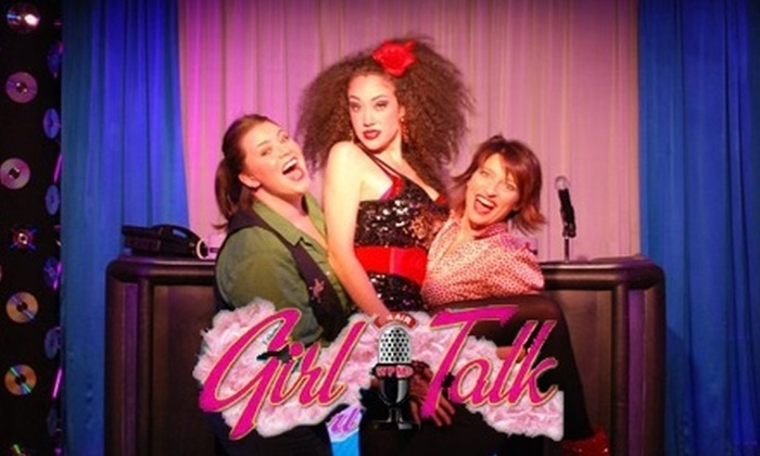 """""""Girl Talk"""" The Musical - Theater District - Times Square: $27 for One Orchestra-Seat Ticket to """"Girl Talk: The Musical"""" ($55 Value)"""