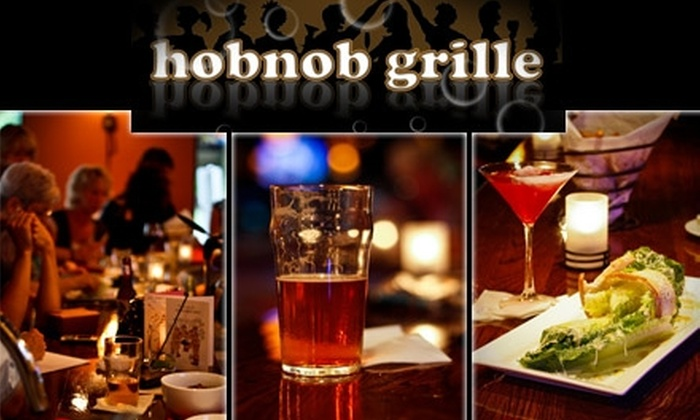 Hobnob Grille - Sunnyside: $12 for $25 Worth of Handmade Fare at Hobnob Grille