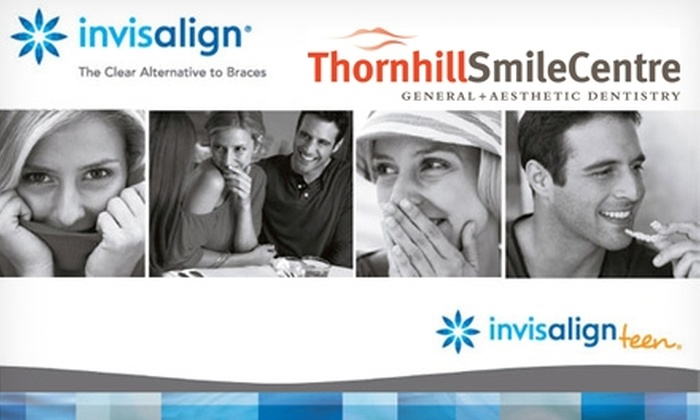 Thornhill Smile Centre - Thornhill: $49 for an Initial Invisalign Exam, X-rays, and Complete Records, Plus $1,000 Off Total Invisalign Treatment Cost at Thornhill Smile Centre ($350 Value)