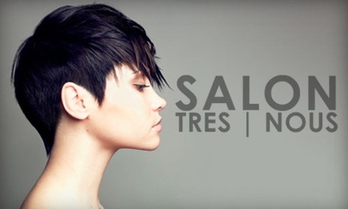 Salon Tres Nous - Madison: $25 for $50 Worth of Cuts, Styles, and Nail Services at Salon Tres Nous