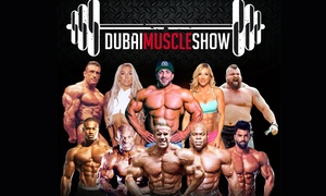 HBG Events: Dubai Muscle Show & DMS Active, 1 or 2 Day Tickets, 8-9 December (Up to 47% Off)
