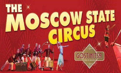 Moscow State Circus, 6 - 30 September, Two Locations (Up to 51% Off)