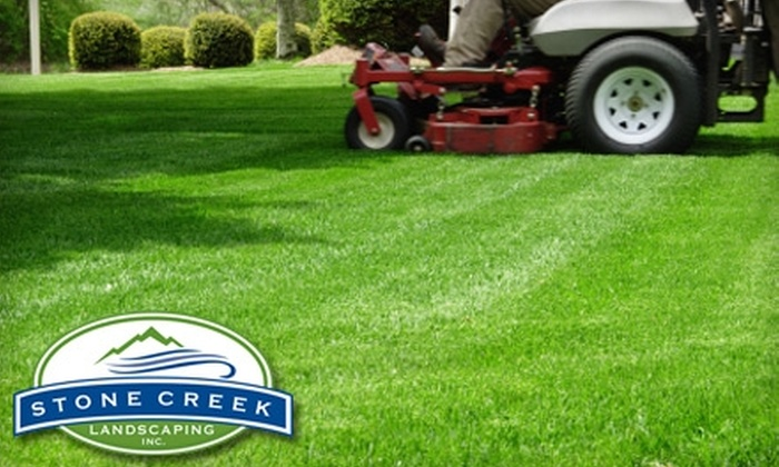 Stone Creek Landscaping - Apex: $45 for Mowing, Edging, Weeding, and Fertilization from Stone Creek Landscaping ($90 Value)