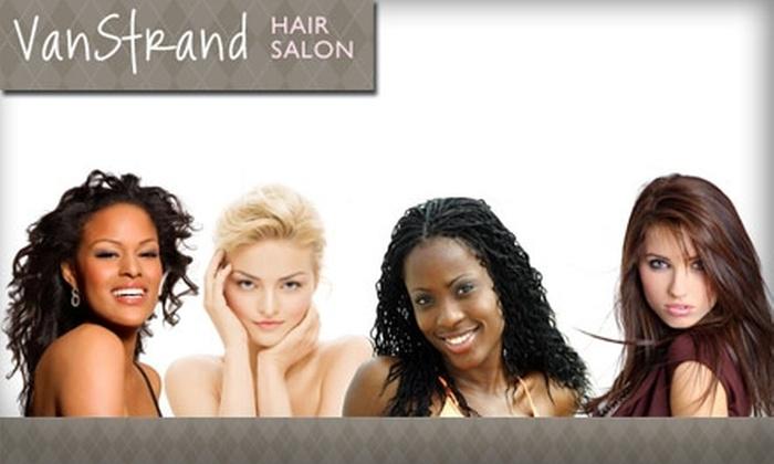 VanStrand Hair Salon - Brooklyn Center: $15 for $40 Worth of Salon Services at VanStrand Hair Salon