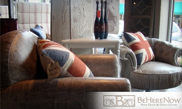 BeHereNow - Independence: $35 for $75 Worth of Home Furnishings at BeHereNow