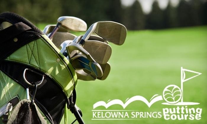 Kelowna Springs Putting Course - Kelowna: $12 for Admission for Two to Kelowna Springs Putting Course