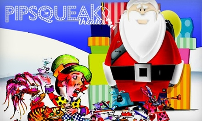"""Pipsqueak Theater - Oakley: $5 for Two Tickets to Pipsqueak Theater Cincinnati's """"Mad Hatter Tea with Santa"""" on December 5 ($10 Value)"""