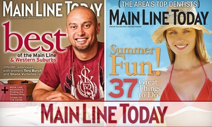 """Main Line Today Magazine - Sellersville: $7 for a One-Year Subscription to """"Main Line Today"""" Magazine ($15 Value)"""