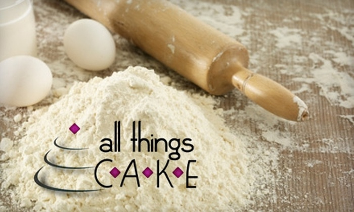 All Things Cake - Tulsa: $15 for CakeArt Class or Custom Baked Goods from All Things Cake ($30 Value)