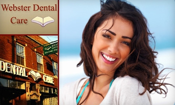 Webster Dental Care - Multiple Locations: $59 for a Dental Exam, Cleaning, and X-rays ($289 Value) or $179 for Zoom! Teeth Whitening ($549 Value) at Webster Dental Care