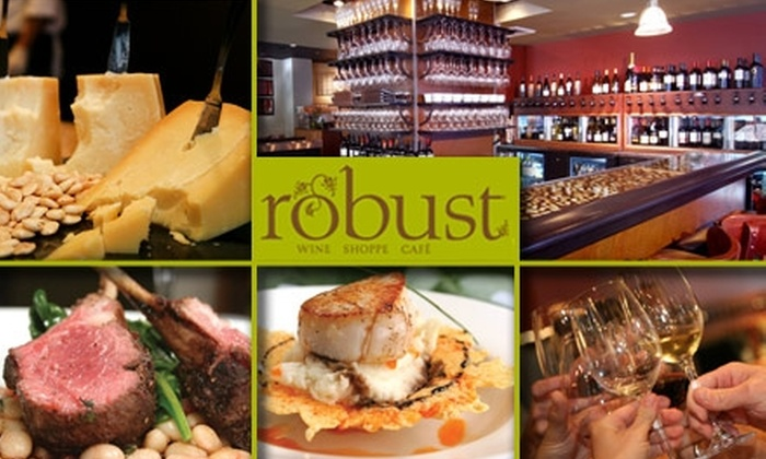 Robust Wine Bar - St Louis: $18 for $40 Worth of Wines and Gourmet Small Plates at Robust Wine Bar and Café