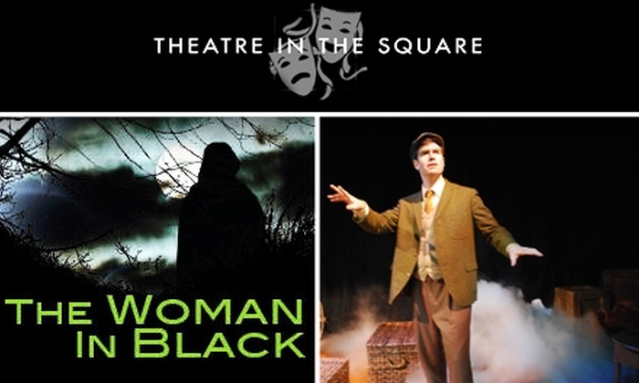 Theatre in the Square  - Marietta: $15 Ticket to 'The Woman in Black' at Theatre in the Square