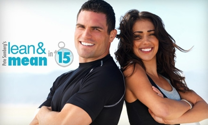 Pete Samberg's Lean and Mean in 15 - West Springfield: $25 for Six Months of Pete Samberg's Lean and Mean in 15 Online Fitness Program, or $55 for a Personal-Training Session and Six Months of Lean and Mean in 15