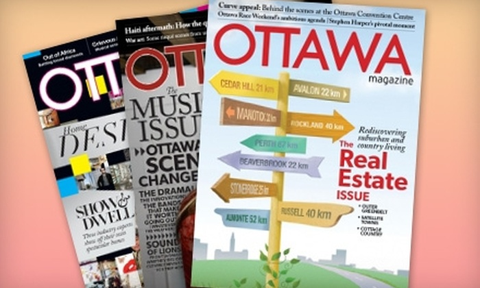 "Ottawa Magazine - Ottawa: $15 for a One-Year Subscription to ""Ottawa Magazine"" ($30.51 Value)"