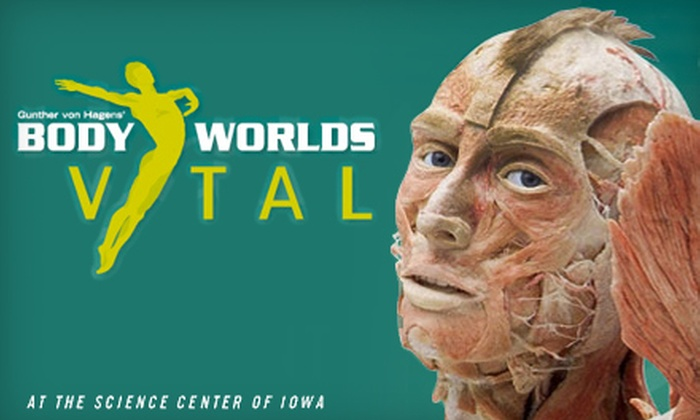"Science Center of Iowa - Downtown Des Moines: Museum Outing for Two or Four to the ""Body Worlds Vital"" Exhibit at Science Center of Iowa in Des Moines"