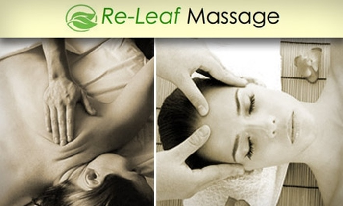 Re-Leaf Massage - First Hill: $40 for 1 Hour-Long Swedish Massage at Re-Leaf Massage