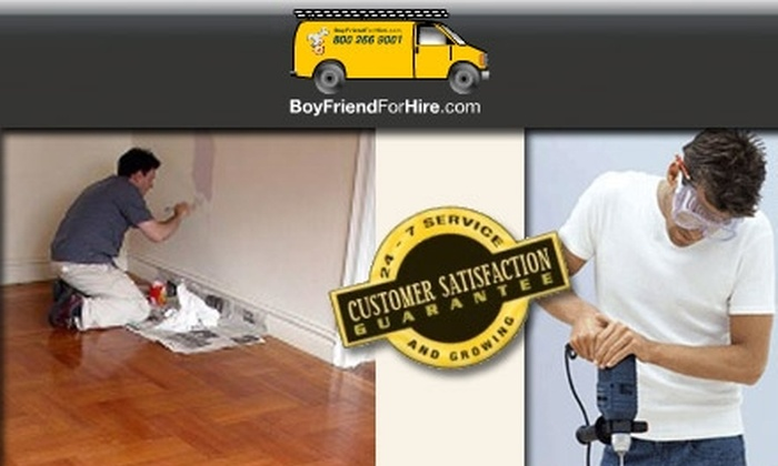 Boyfriend for Hire  - New York City: $50 for Two Hours of Handyman Services Through Boyfriend for Hire ($200 Value)
