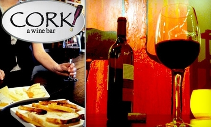 Cork! A Wine Bar - North End: $15 for $30 Worth of Wine and Small Plates at Cork! A Wine Bar