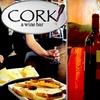 Half Off at Cork! A Wine Bar