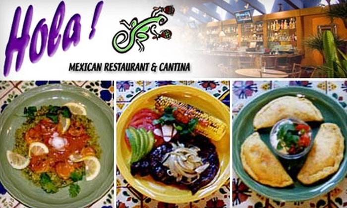 Hola! Mexican Restaurant & Cantina - Multiple Locations: $17 for $35 Worth of Mexican Fare and Drinks at Hola! Mexican Restaurant & Cantina