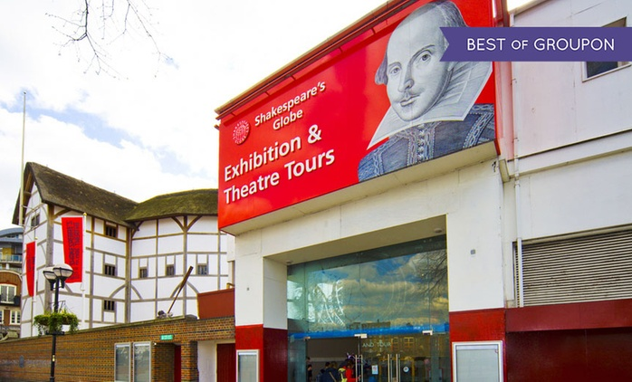 Shakespeare's Globe Exhibition Tickets 1 May - 31 October (Up to 41% Off)
