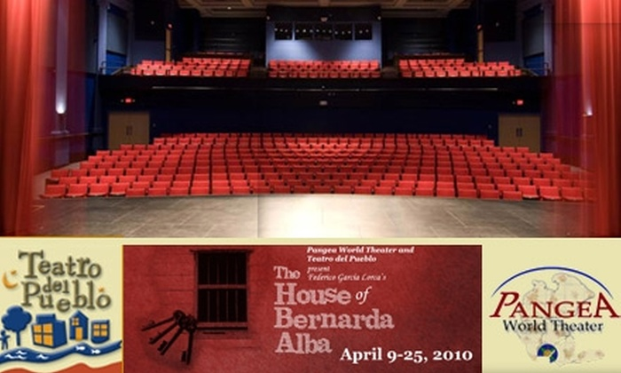 "Pangea World Theater - Summit - University: $7 for One Ticket to ""The House of Bernarda Alba"" at SteppingStone Theatre ($15 value). Buy Here for Sunday, April 11. See Below for Additional Dates."