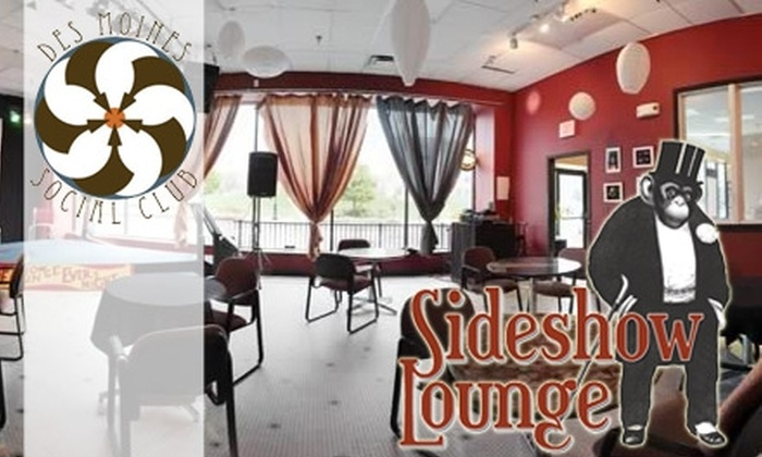 Sideshow Lounge - Downtown Des Moines: $7 for $20 of Wine, Beer, and Cocktails at Sideshow Lounge