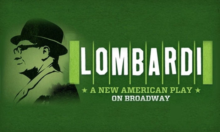 "Lombardi A New American Play on Broadway - Theater District - Times Square: $66 for One Ticket to ""Lombardi"" on Broadway ($122.50 Value)"