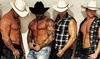 The Rocking Cowboys Live! Male Revue – Up to 62% Off