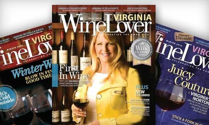 """Virginia Wine Lover Magazine"": $7 for a Two-Year Subscription to ""Virginia Wine Lover Magazine"""