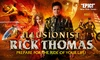 Illusionist Rick Thomas – Up to 43% Off