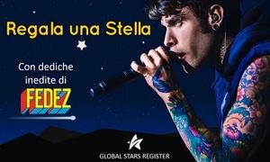 Global Stars Register : Regala una stella con la dedica inedita di Fedez (versione digitale e cartacea)