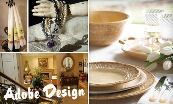Adobe Design - La Canada Flintridge: $20 for $40 Worth of Decorative Antiques, Candles, Ceramics, Tiles, Jewelry, and More from Adobe Design in La Cañada Flintridge