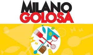 Milano Golosa: Milano Golosa - Ingressi per adulti e bambini il 14, 15 e 16 ottobre al Palazzo del Ghiaccio (sconto fino a 50%)